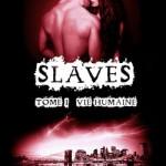 slaves01-vie-humaine