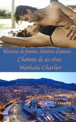 Histoires de femmes, histoires d'amour-l'homme de ses reves