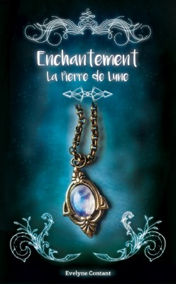 enchantement 01-la-pierre-de-lune