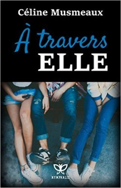 a-travers-elle
