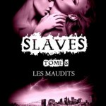 slaves-08-les-maudits