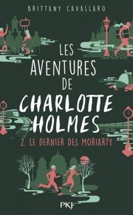 les-aventures-de-charlotte-holmes-02-le-dernier-des-moriarty