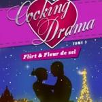 cooking-drama-03-flirt-et-fleur-de-sel