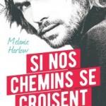 happy-crazy-love-01-si-nos-chemins-se-croisent