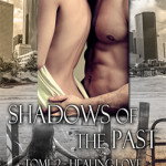 shadows-of-the-past-02-healing-love