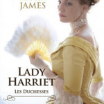 les-duchesses-03-lady-harriet