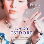 les-duchesses-04-lady-isidore