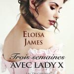 les-duchesses-07-trois-semaines-avec-lady-x