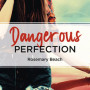 RB-03-dangerous-perfection_poche