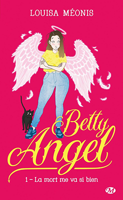 betty-angel-01-la-mort-me-va-si-bien_papier
