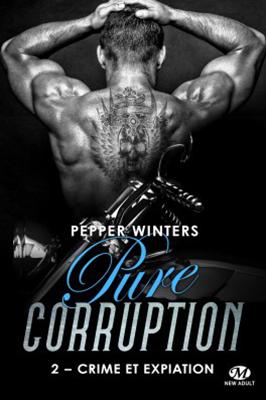 pure-corruption-02-crime-et-expiation