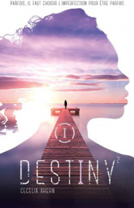 destiny-02-parfaite