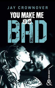 bad-06-you-make-me-so-bad