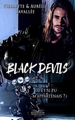 the-black-devils-01-et-si-tu-m-appartenais