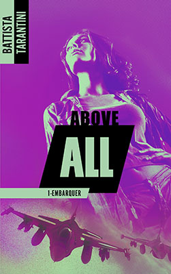 above-all-tome-01-embarquer