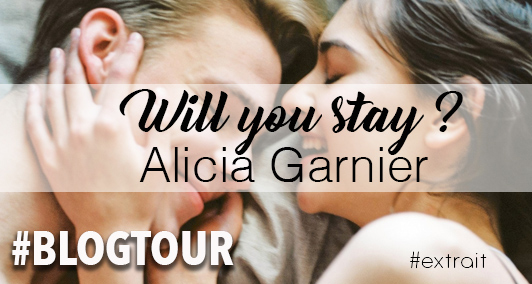 blogtour-willyoustay-aliciagarnier