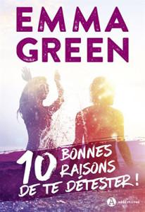 10-bonnes-raisons-de-te-detester_papier