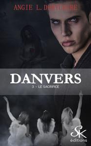 danvers-03-le-sacrifice_papier