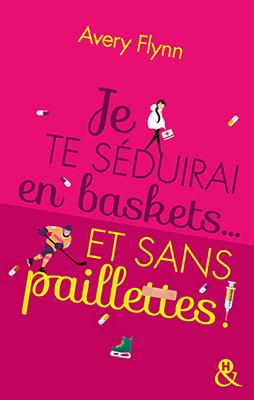 je-te-seduirai-en-baskets-et-sans-paillettes-03