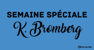 semaine-speciale-k-bromberg