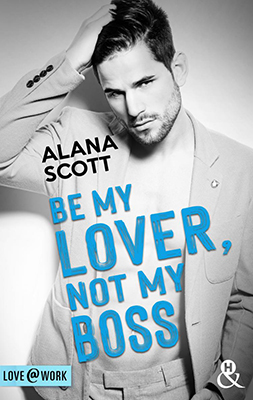 love-work_be-my-lover-not-my-boss