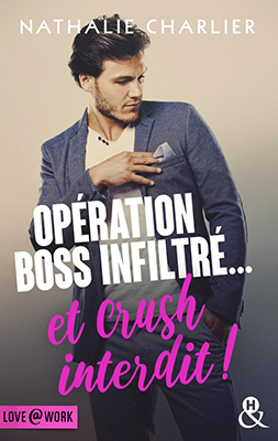love-work_operation-boss-inflitre