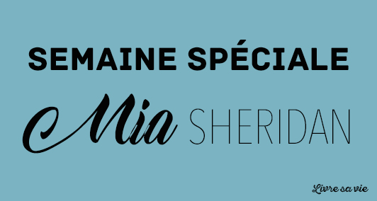 semaine-speciale-mia-sheridan