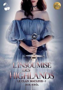 le-clan-macleod-01-l-insoumise-des-highlands