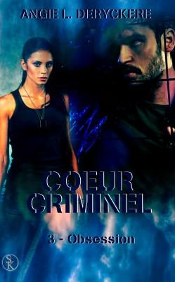 coeur-criminel-03-obsession