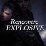 rencontre-explosive-628867-250-400