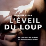 la-meute-alpha,-tome-2---l-eveil-du-loup-604674-250-400
