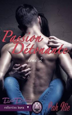 passion detonante
