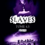 slaves 4,5