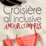 croisiere-all-inclusive, amour-compris