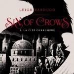 six-of-crows-02-la-cite-corrompue
