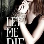 let-me-die