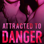 attracted-to-danger-01