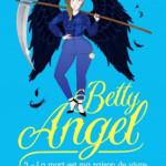 betty-angel-tome-3-la-mort-est-ma-raison-de-vivre_numerique
