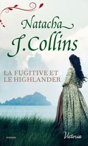 le-souffle-des-highlands-03-la-fugitive-et-le-highlander