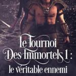 le-tournoi-des-immortels-01-le-veritable-ennemi