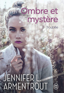 ombre-et-mystere-02-troublee