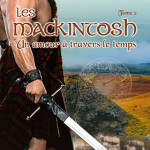 les-mackintosh-02-un-amour-a-travers-le-temps