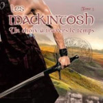 les-mackintosh-03-un-choix-a-travers-le-temps