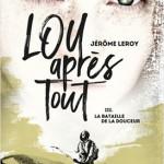 lou-apres-tout-03-la-bataille-de-la-douceur