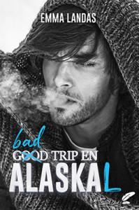 Bad-Trip-en-AlasKaL