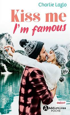 kiss-me-I-m-famous
