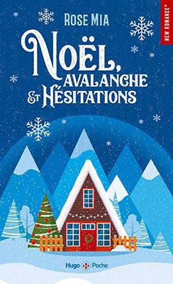 noel-avalanche-et-hesitations
